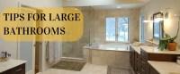 Big Bathroom & Master Bathroom Renovation Ideas   An RWC Guide