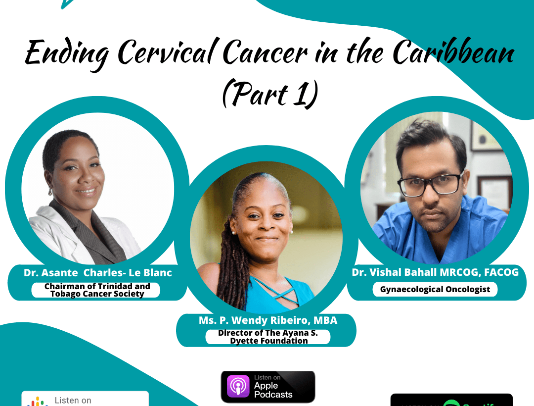 Ending Cervical Cancer in the Caribbean (Part 1)