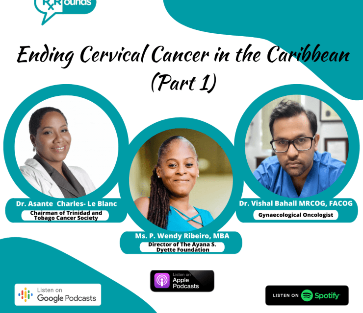 Ending Cervical Cancer in the Caribbean (Part 1)