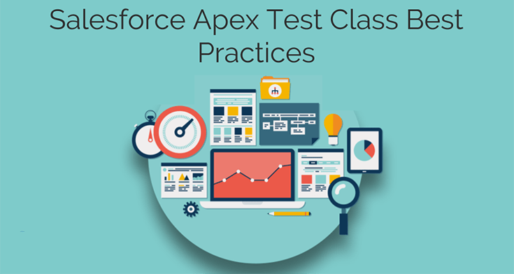 Best Practices For Testing Apex in Salesforce