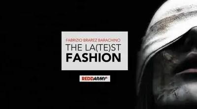 The la(te)st fashion, racconto di Fabrizio Brarez Barachino