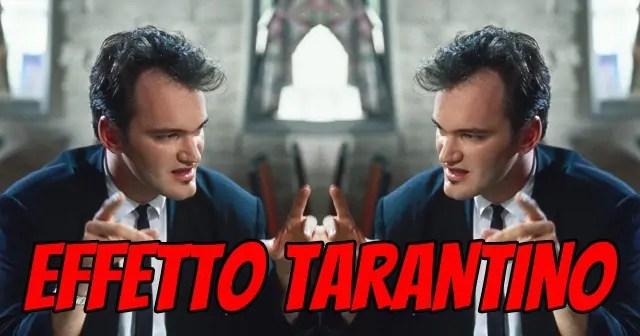 Effetto Tarantino