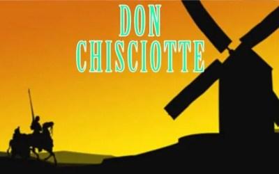 Don Chisciotte della Mancia – Miguel de Cervantes Saavedra: frasi citazioni