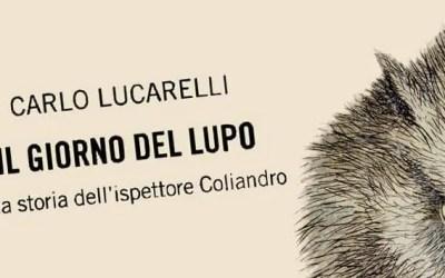 Il giorno del lupo, di Carlo Lucarelli #Coliandro #bestiale