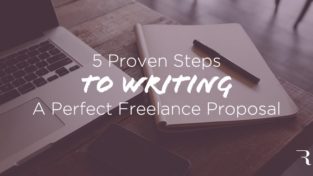5 Steps to Write the Best Freelance Proposal Free Template