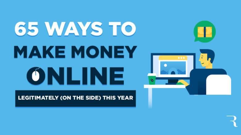 Come fare soldi online in 65 modi legittimi quest'anno