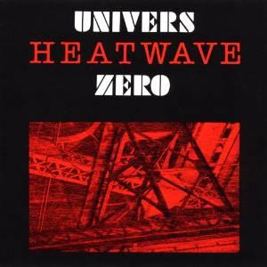univers-zero-heatwave