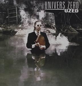 univers-zero-uzed