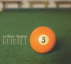 le-bours-bodros-quintet