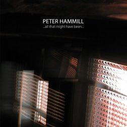 peter-hammill-all-that-might-have-been