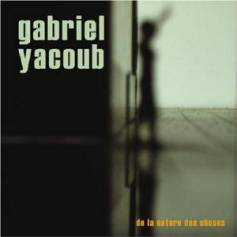 gabriel-yacoub-de-la-nature-des-choses