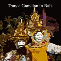 trance-gamelan-in-bali