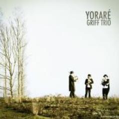 GriifTrio-Yorare