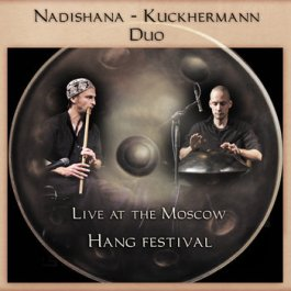 nadishana-kuckermann-duo-live-at-the-moscow-hang-festival