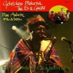 GetatchewMekuria+TheEx_MoaAnbessa