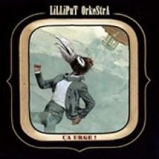 Lilliput-orkestra-ca-urge