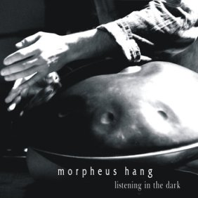 MorpheusHang_ListeningintheDark