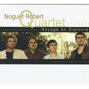 noguet-robert-quartet-voyage-en-diatonie