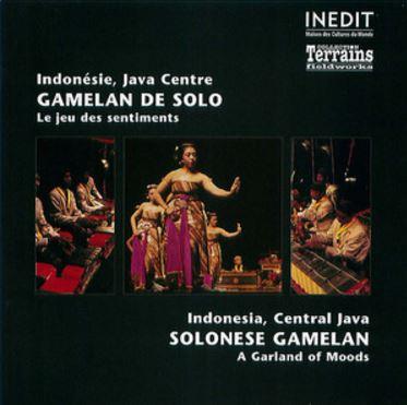 Indonésie, Java Centre : GAMELAN DE SOLO – Le Jeu des sentiments