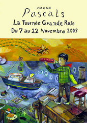 pascals-la-tournee-grande-rose-2003