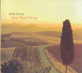Boris KOVAC / NEW RITUAL GROUP - The Path