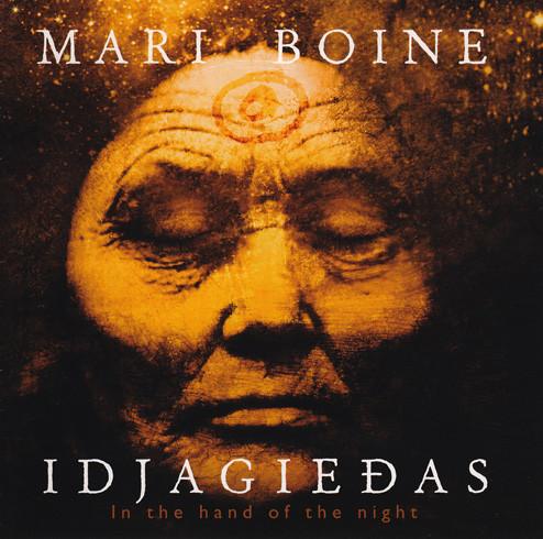 Mari BOINE – Idjagiedas (In the Hand of the Night)