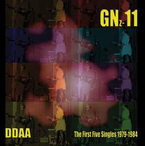 DDAA – Gnz-11, The First Five Singles 1979-1984