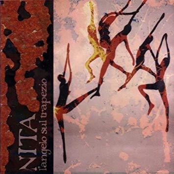 Paolo ANGELI – NITA, l'angelo sul trapezio