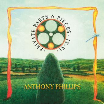 Anthony PHILLIPS - Private Parts & Pieces IX - XI