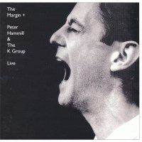 Peter HAMMILL – The Margin + (Live)