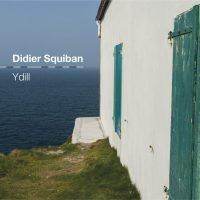 Didier SQUIBAN – Ydill