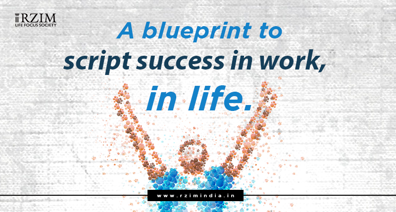 A blueprint to script success in work, in life