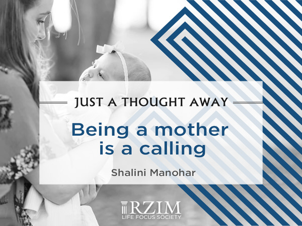 Just a Thought Away- Being a mother is a calling