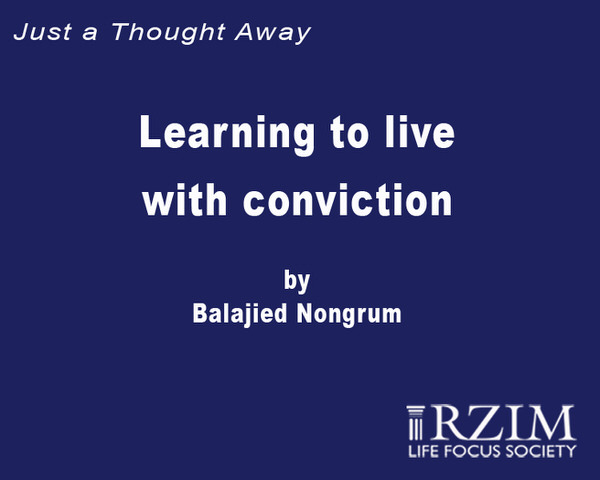 Just a Thought Away - Learning to live with conviction