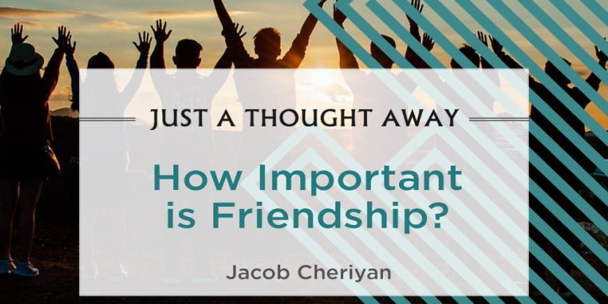 How important is Friendship