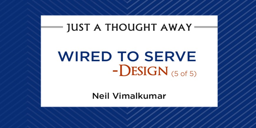 Wired to Serve – Design