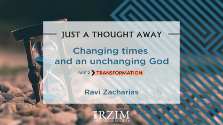 Changing times and an unchanging God - Part 2 Transformation