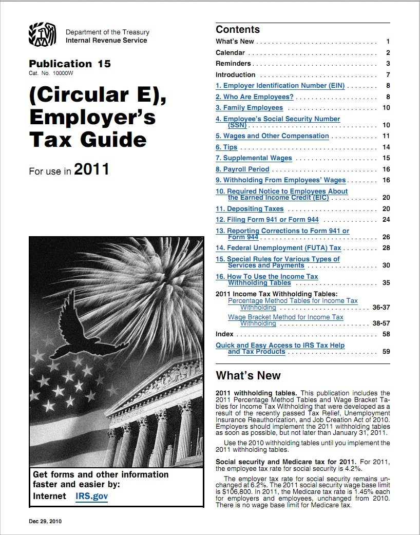 Irs payroll tax tables publication 15 circular e for 2011 sage 100 we recommend that the irs tax tables for 2011 be used on your first payroll run of the new year to manually verify that the tax tables youve uploaded to falaconquin