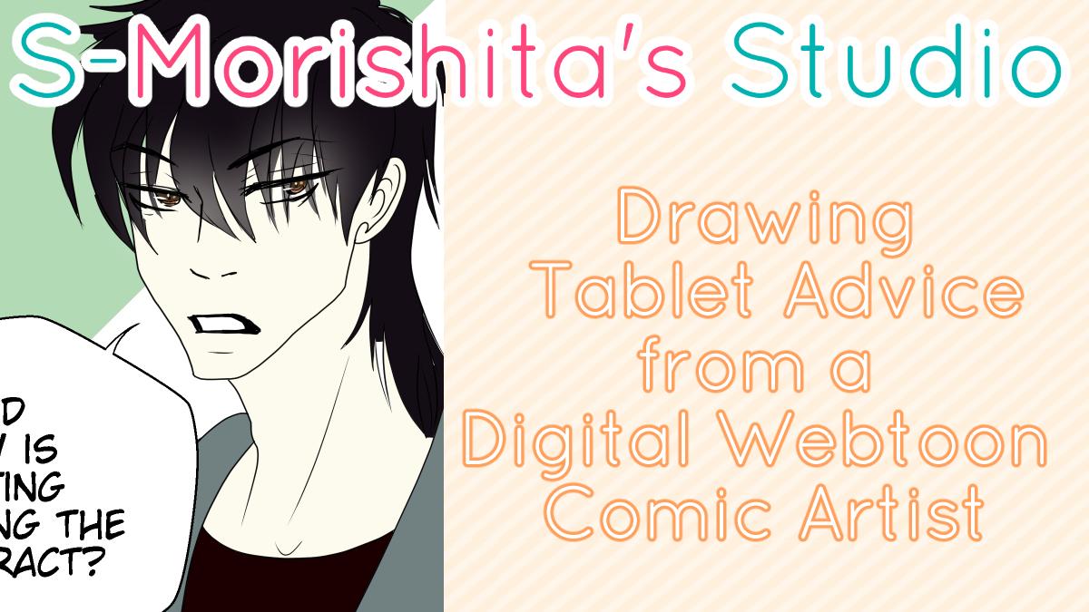 Drawing Tablet Advice from a Digital Webtoon Comic Artist