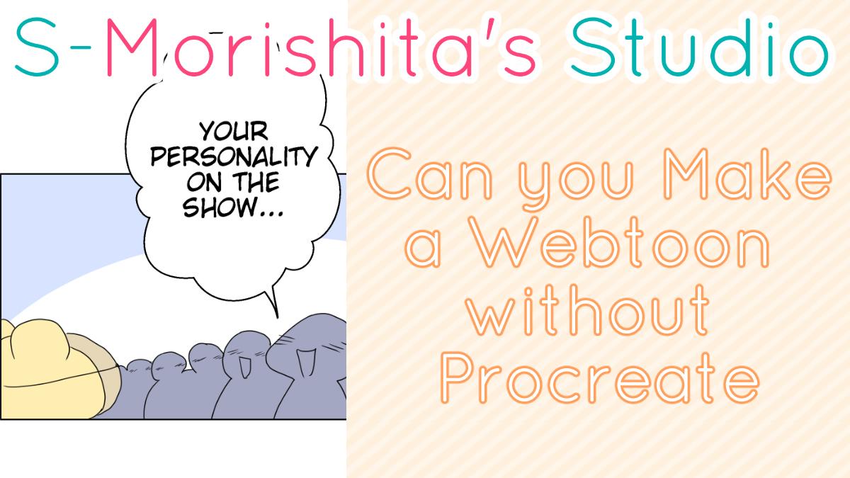 Can you make a Webtoon on an iPad without Procreate