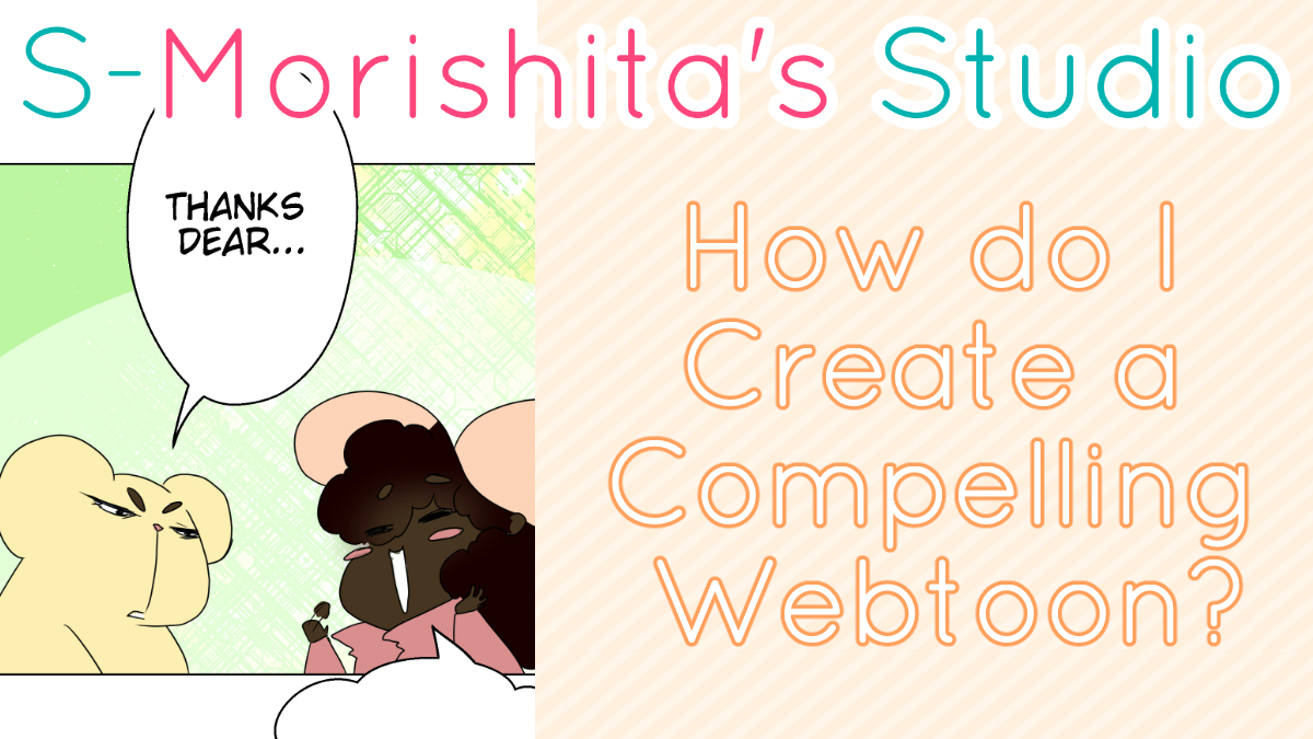 How Do I Create a Compelling Webtoon Stories?