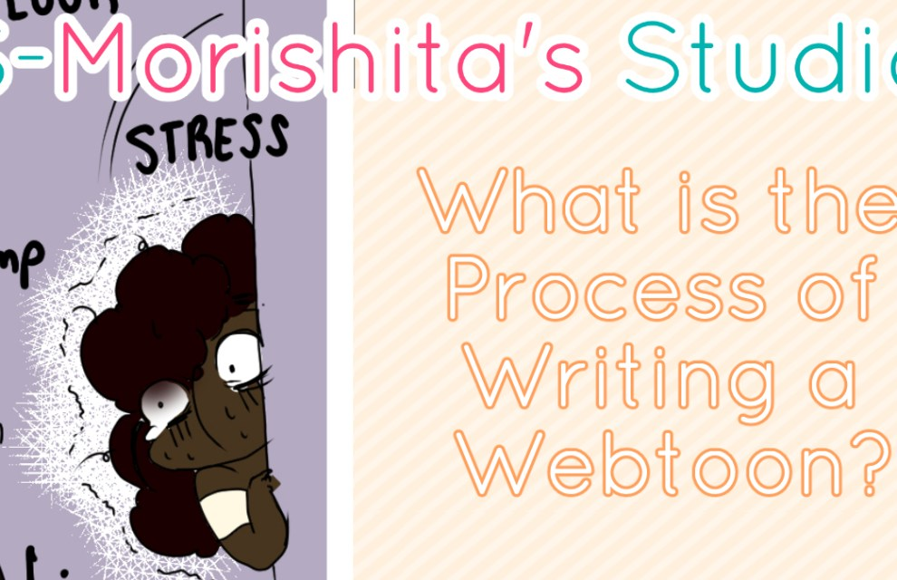 What is the Process of Writing a Webtoon?