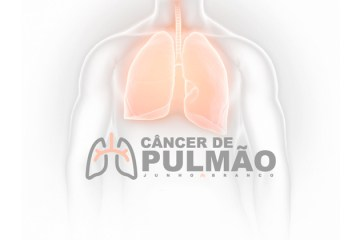 Câncer de Pulmão: o tema do junho branco
