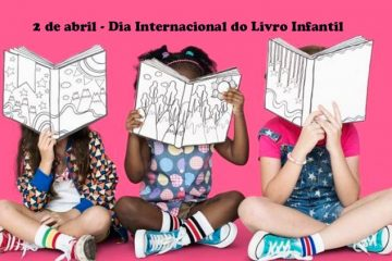 2 de abril - Dia Internacional do Livro Infantil