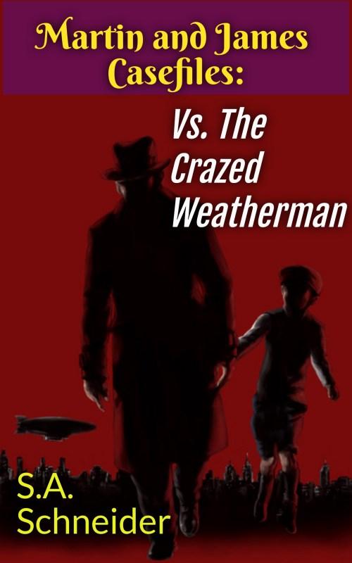 Martin & James vs The Crazed Weatherman