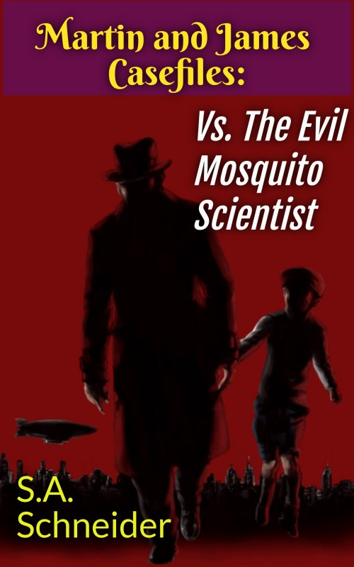 Martin & James vs. The Evil Mosquito Scientist