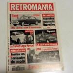 Retromania - Un nouveau regard sur la voiture ancienne. Mars 1997. 2 € / offer.