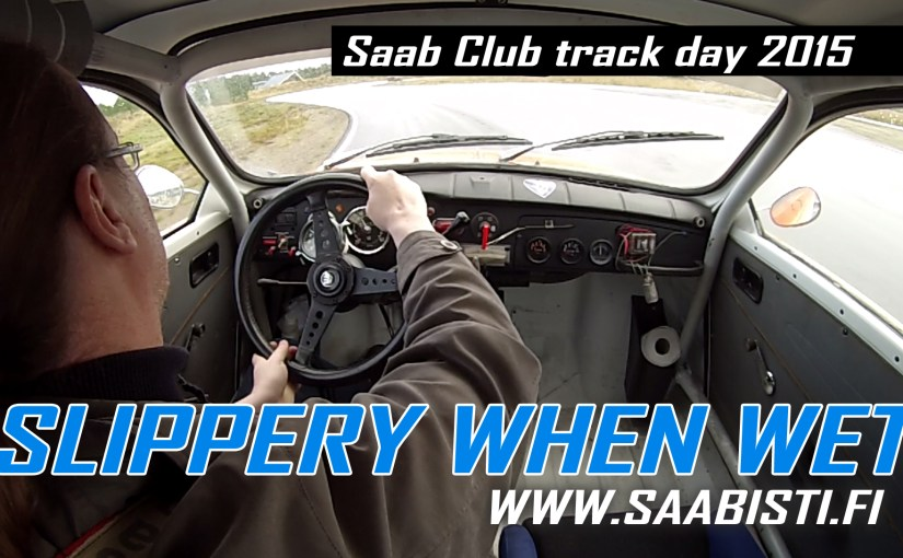 Saab 96 V4 Rally – Slippery when wet – track day video