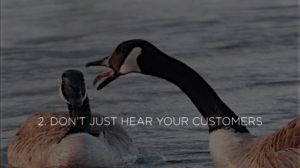 2-dont-just-hear-your-customers