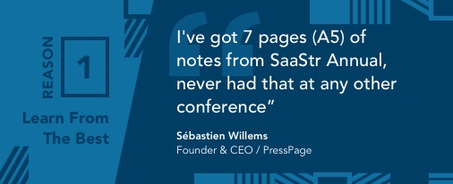 SaaStr Annual 2018 Reasons - SaaS Founder Conference